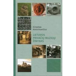 Lietuvos privačių muziejų žinynas