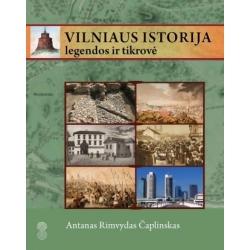 Vilniaus istorija: legendos ir tikrovė