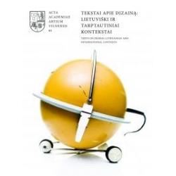 Tekstai apie dizainą: lietuviški ir tarptautiniai kontekstai 61