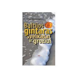 Baltijos gintaras sveikatai ir grožiui