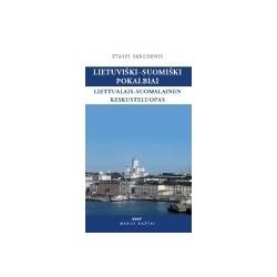 Lietuviški-suomiški pokalbiai. Liettualais-suomalainen keskusteluopas