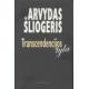 Transcendencijos tyla: pamatiniai filosofijos klausimai