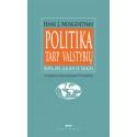 Politika tarp valstybių: kova dėl galios ir taikos