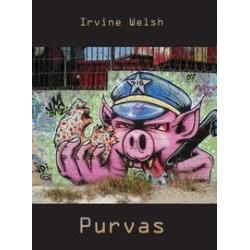 Purvas. Irvine Welsh
