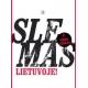 SLEMAS Lietuvoje (su video disku)
