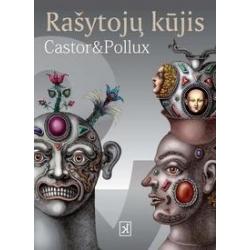 Rašytojų kūjis. Castor & Pollux