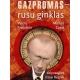 Gazpromas - rusų ginklas