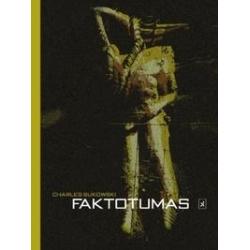 Faktotumas. Charles Bukowski