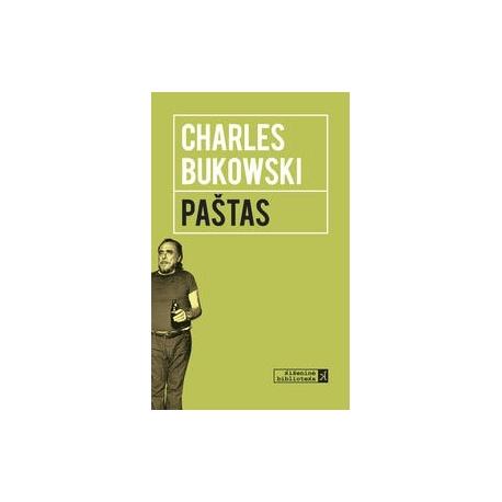 Paštas. Charles Bukowski