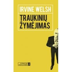 Traukinių žymėjimas. Irvine Welsh (kišeninė)
