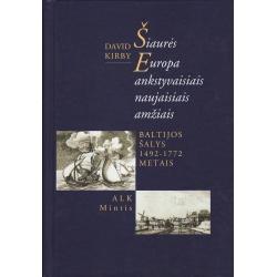 Šiaurės Europa ankstyvaisiais naujaisias amžiais. Baltijos šalys 1492–1772 metais.