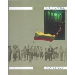 Baltijos kelias / The Baltic way