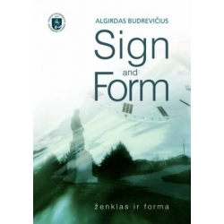 Sign and form / Ženklas ir forma