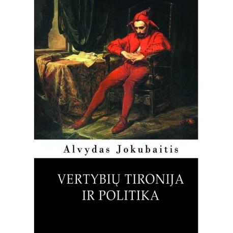 Vertybių tironija ir politika