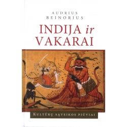 Indija ir Vakarai. Kultūrų sąveikos pjūviai.