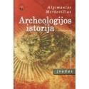 Archeologijos istorija. Įvadas.