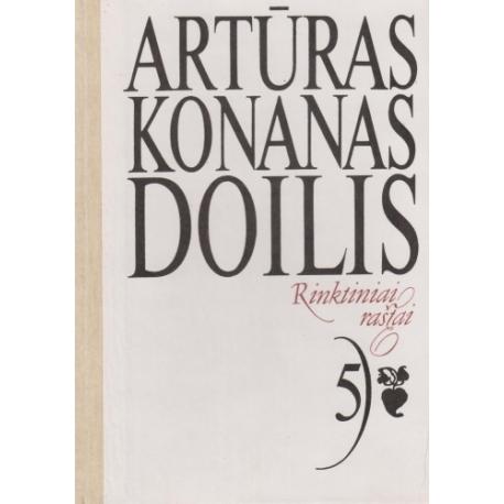 Atūras Konan Doilis. Rinktiniai raštai.