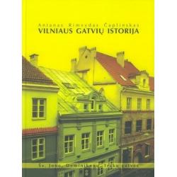 Vilniaus gatvių istorija. Šv. Jono, Dominikonų, Trakų gatvės.