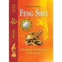 Feng Shui. Veiksmingos smulkmenos visais atvejais.