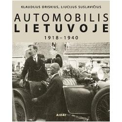 Automobilis Lietuvoje 1918–1940 metai (fotoalbumas)