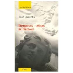 Demonas - mitas ar tikrovė?