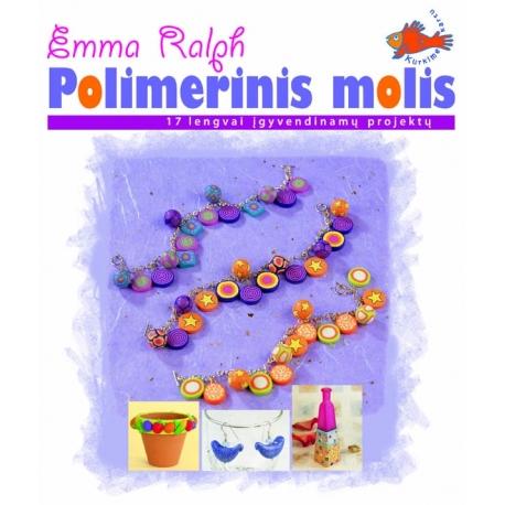 Polimerinis molis. 17 lengvai įgyvendinamų projektų.