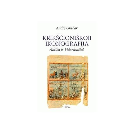 Krikščioniškoji ikonografija: Antika ir Viduramžiai.